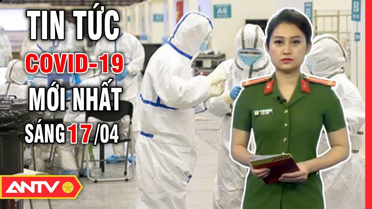 Tin tức dịch Corona sáng 17/4 | Trung Quốc phản bác SARs-CoV-2 được tạo từ phòng thí nghiệm | ANTV