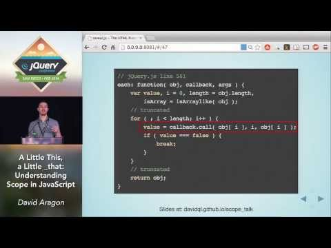 A Little This, a Little _that: Understanding Scope in JavaScript - David Aragon
