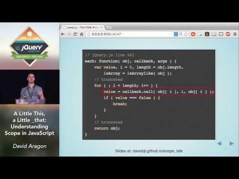 jQuery Conf Video: Understanding Scope in JavaScript