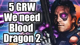 Five good reasons why - We need Blood Dragon 2