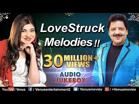 Udit Narayan & Alka Yagnik  LoveStruck Melodies  Hindi Sgs  90s Bollywood Romantic Sgs