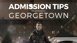 Admissions Tips: Georgetown