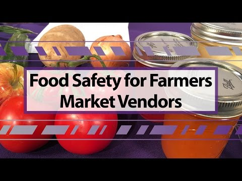 Food Safety for Farmers Market Vendors