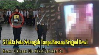 5 Fakta Foto Setengah Tanpa Busana Brigpol Dewi, Nomor 3 Alasan Dia Nekat Lakukan Itu