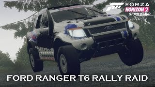 Forza Horizon 2 - Ford Ranger T6 Rally Raid Gameplay - Storm Island Expansion