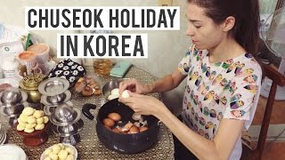 CHUSEOK Holiday in Korea | So much FOOD!
