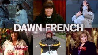 A CURRENT AFFAIR - Dawn French