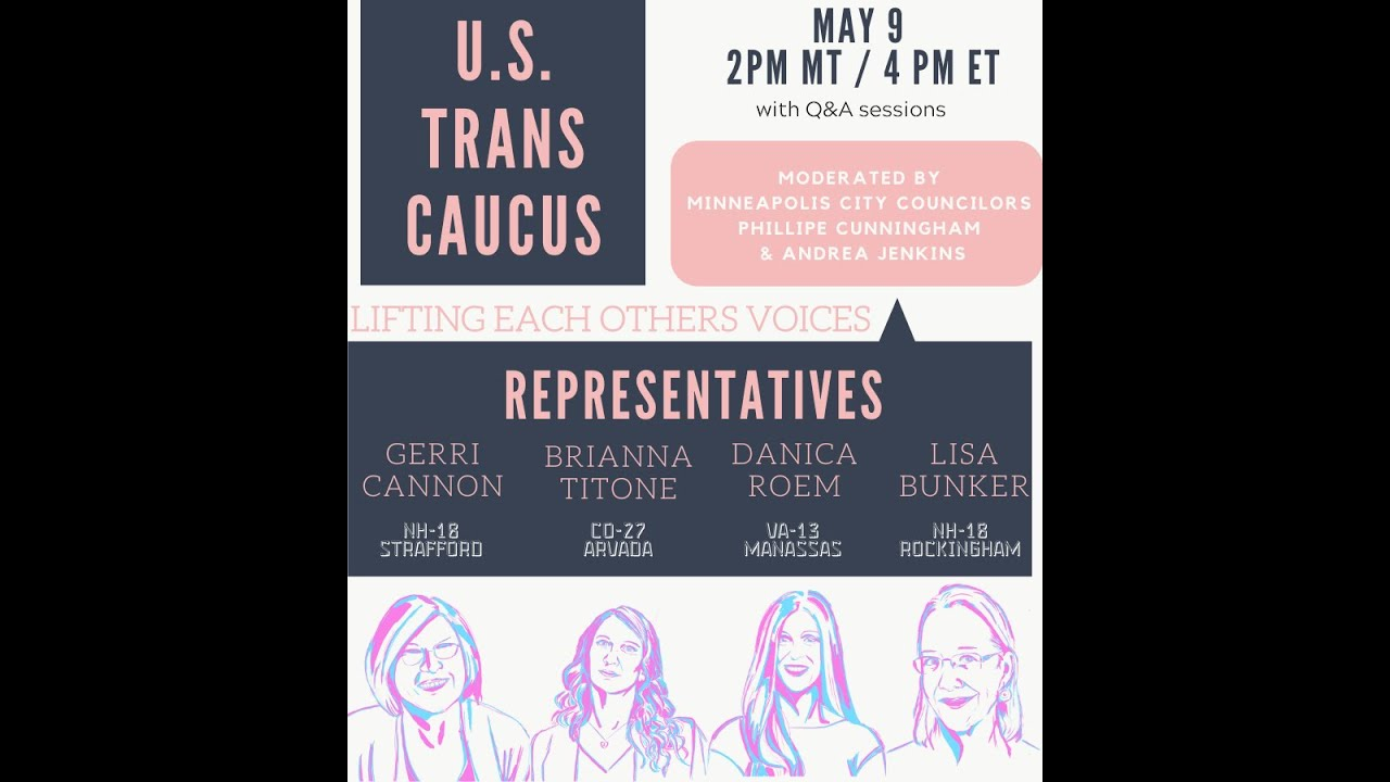 US Trans Caucus - May 9, 2020 - YouTube