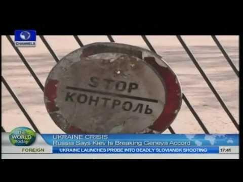 Ukraine Crisis: Lavrov Accuses Kiev Authorities Of Breaking Geneva Accord