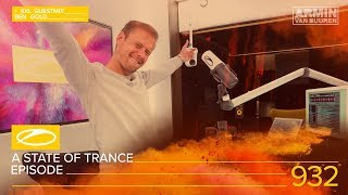 A State Of Trance Episode 932 XXL - Ben Gold [#ASOT932] – ...