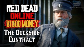 Red Dead Online: Blood Money - The Dockside Contract (Full Mission)