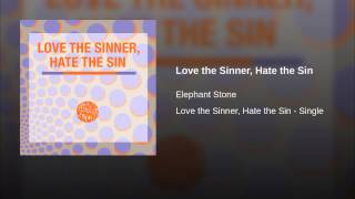Love the Sinner, Hate the Sin