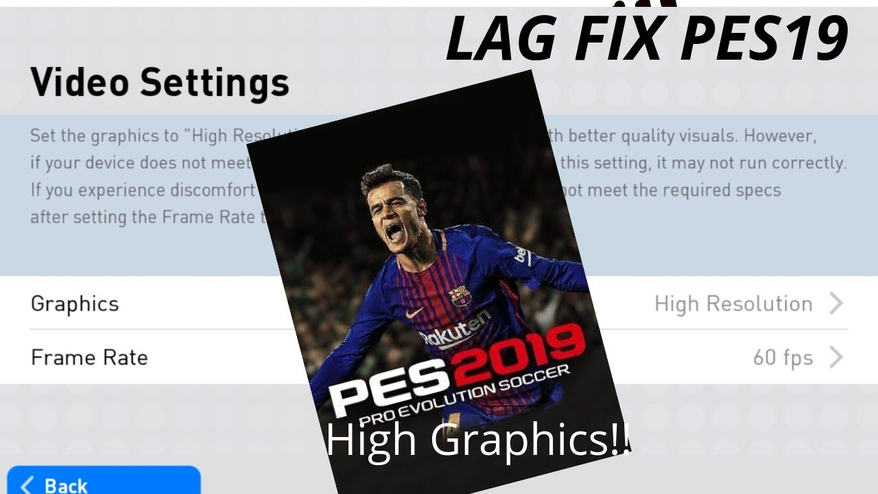 How to Fix Graphics issue in PES19  NO lags High Resolution 60fps