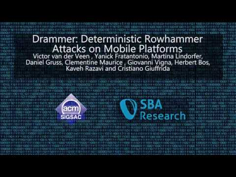CCS 2016 - Drammer: Deterministic Rowhammer Attacks on Mobile Platforms