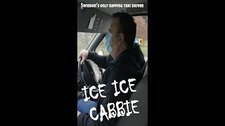 Ice Ice Cabbie Swindon's R…