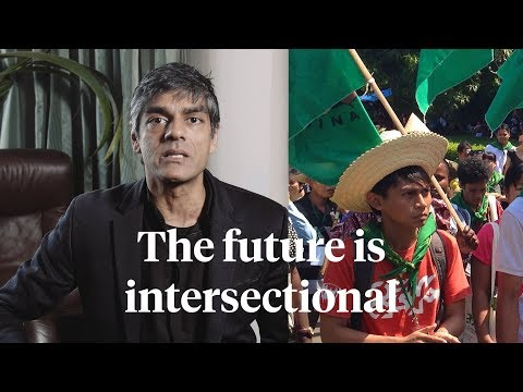The Future is Intersectional | Raj Patel - YouTube