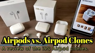 Airpods vs. Airpod Clones (i9S) - Can they compete at 1/4 of the cost?