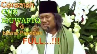 Ceramah Gus Muwafiq Di Istana Bogor November 2018 Full