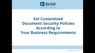 Setting Customized Document Security Policies for Your Business Requirements