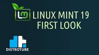 """Linux Mint 19 """"Cinnamon"""" Installation and First Look"""