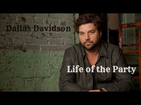 Dallas Davidson - Life Of The Party