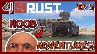 RUST - NOOB ADVENTURES! - Episode 1 - Gaming Junkie