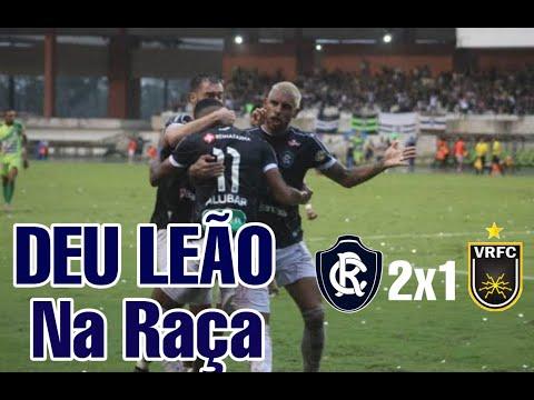 Na Raça Deu Leão| Melhores Momentos de Remo 2x1 Volta Redonda Série C 7° Rodada 08/06/19