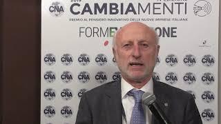 Premio Cambiamenti 2019. Daniele Vaccarino, presidente nazionale CNA
