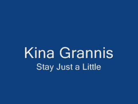Kina Grannis - Stay Just a Little