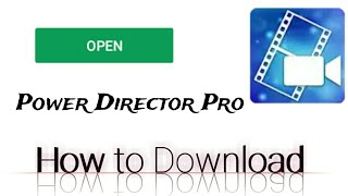 Without Watermark Power Director Pro
