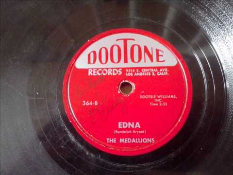MEDALLIONS - EDNA - DOOTONE 364, 78 RPM!