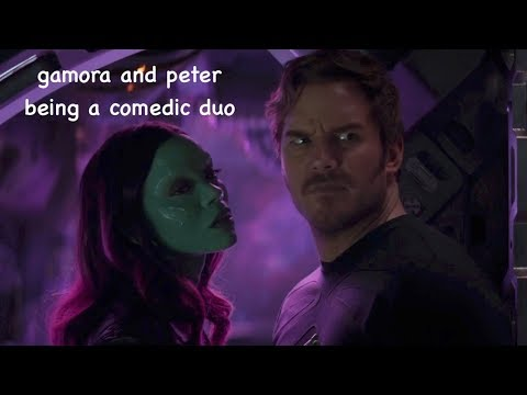 gamora and peter being a comedic duo