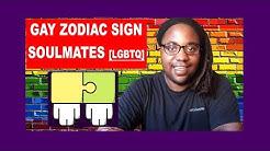 Gay Zodiac Sign Soulmates Compatibility [LGBTQ]