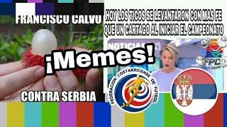 Costa rica vs Serbia|MEMES|Rusia 2018|0-1