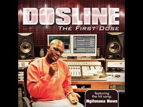 DOSLINE FT NONTO - Ngifunana Nawe