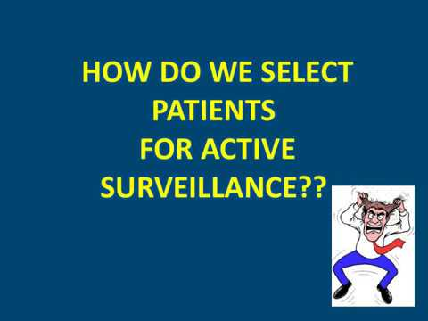 Active Surveillance For Small Renal Masses/RCC (current Views)