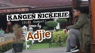 KANGEN NICKERIE (DIDI KEMPOT)    COVER BY ADJIE    AJI GENDUT CHANNEL  GARDA BUDAYA HOME PRODUCTION