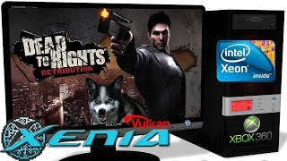 XENIA [Xbox 360] - Dead to Rights: Retribution [30FPS-Gameplay] Huge Improve. Vulkan api #1