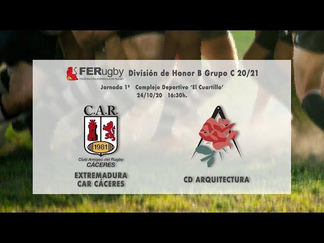 Extremadura CAR Cáceres - CD Arquitectura (División de Honor B 20/21)