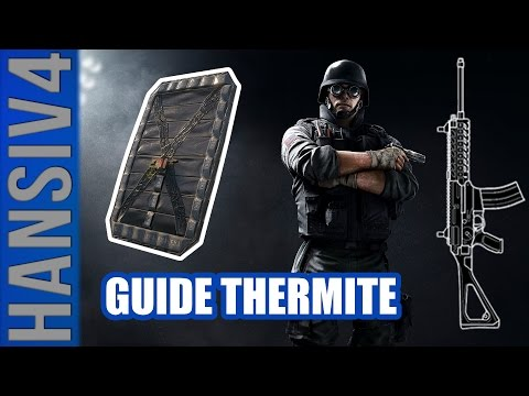 Guide Thermite – FBI SWAT! (Rainbow Six Siege Gameplay/ Commentaire FR!)
