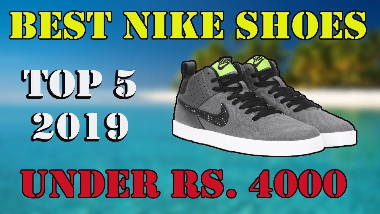 dad4647c9a ... sale top 5 best shoes under rs. 4000 in flipkart amazon best nike shoes  4d500