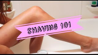 SHAVING YOUR LEGS 101 ♡ Super Smooth Legs Everyday