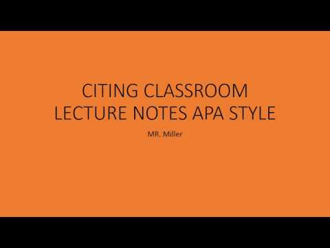 CITING CLASSROOM LECTURE NOTES APA STYLE