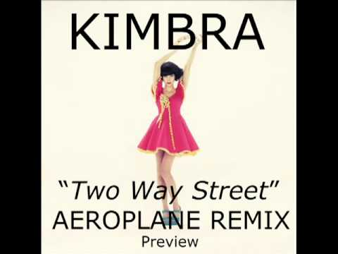 Kimbra- Two Way Street (Aeroplane Remix)