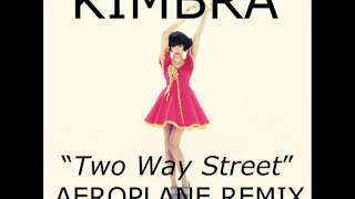 Kimbra- Two Way Street (Aeroplane Remix)