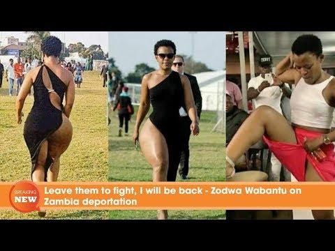 Leave them to fight, I will be back - Zodwa Wabantu on Zambia deportation