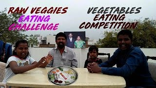 Raw veggies challenge , vegetables competition