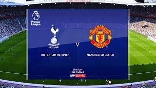 Tottenham Vs Manchester United - EPL 15 March 2020 Gameplay