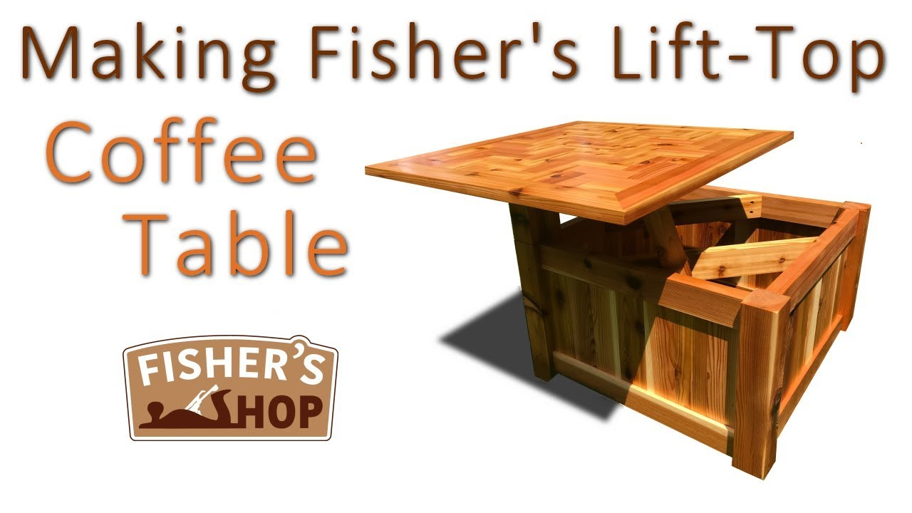 woodworking making fisher s lift top coffee table