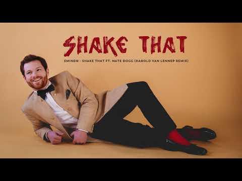 Eminem - Shake That Ft. Nate Dogg (Harold van Lennep Remix)